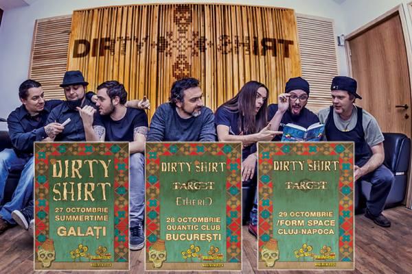 Dirty Shirt concerte toamna