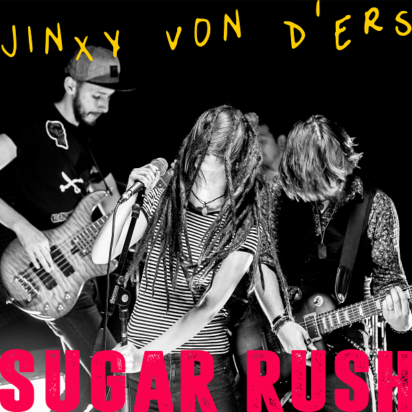 JINXY VON D'ERS – Sugar Rush Song Cover Art
