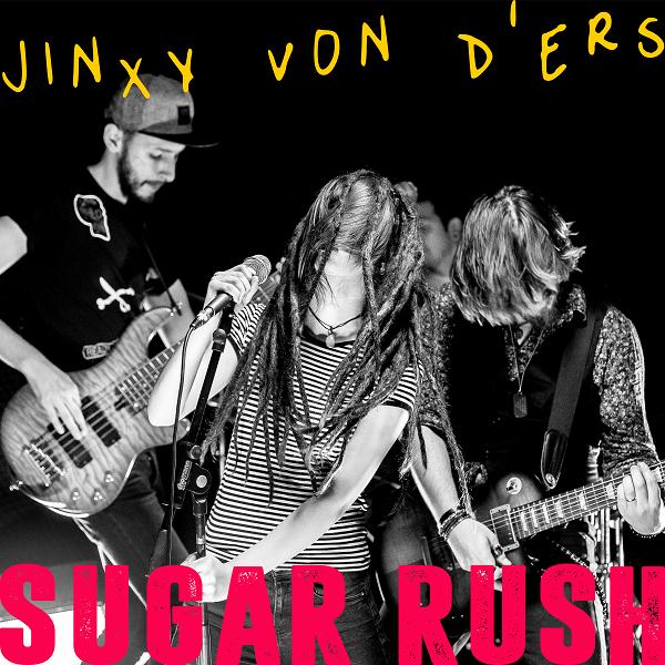 JINXY VON D'ERS – Sugar Rush Song Cover Art