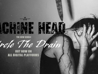 Machine Head-Circle The Drain